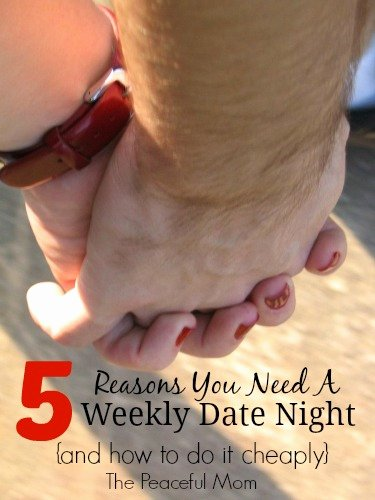5 Nights at Mom Achievement Fresh 5 Reasons You Need A Weekly Date Night $10 Date Ideas