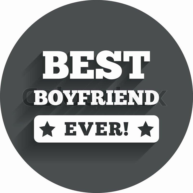 Best Boyfriend Ever Award Beautiful Best Boyfriend Ever Sign Icon Award Symbol Exclamation