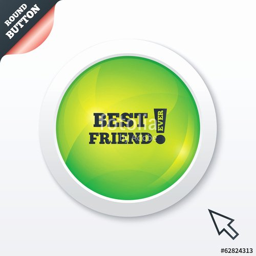 "Best Friend Ever Award Awesome ""best Friend Ever Sign Icon Award Symbol "" Stock Image"