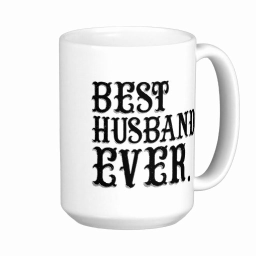 Best Friend Ever Award Best Of Best Husband Ever Quotes Quotesgram