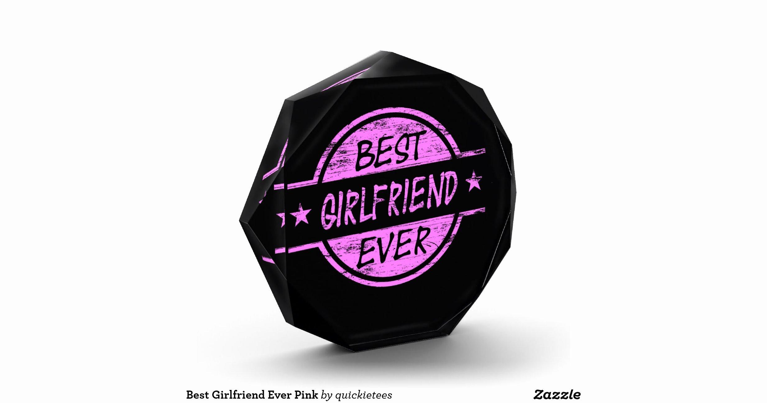 Best Girlfriend Ever Award Fresh Best Girlfriend Ever Pink Acrylic Award