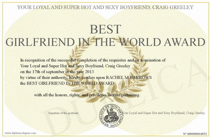 Best Girlfriend Ever Award New Best Girlfriend In the World Award
