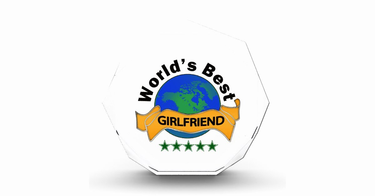 Best Girlfriend Ever Award Unique World S Best Girlfriend Award
