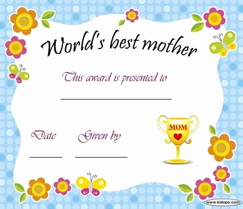 Best Mom Ever Trophy Inspirational World S Best Mom Printable Certificate Award