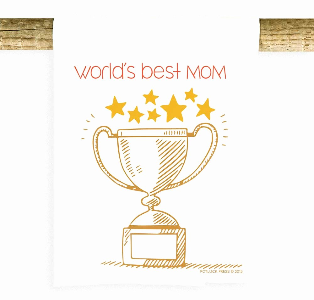 Best Mom Ever Trophy New World S Best Mom Trophy Potluck Press