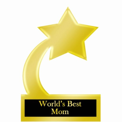 Best Mom Ever Trophy Unique World S Best Mom Gold Star Award Trophy Cut Out