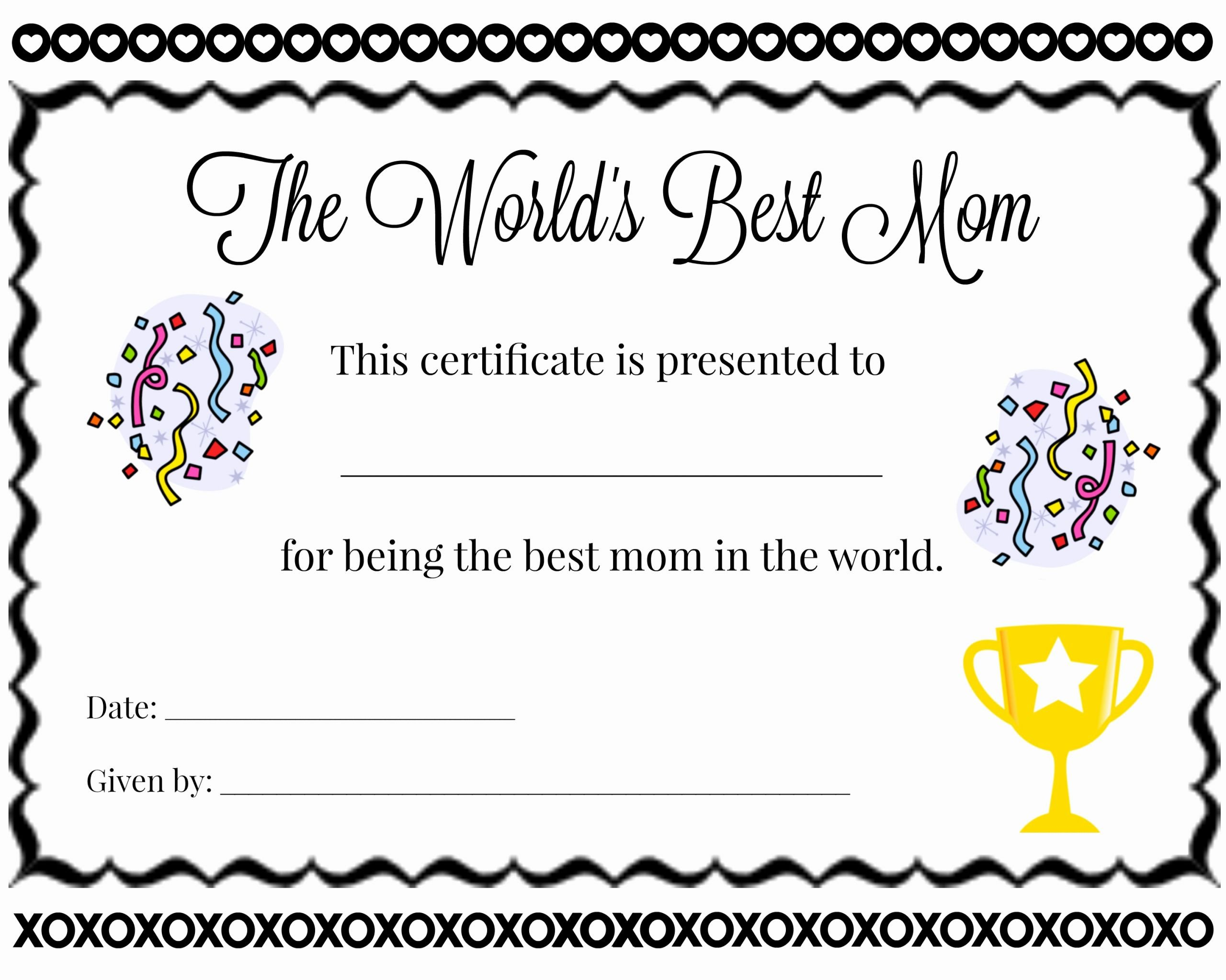 Best Mother Award Certificate Awesome Best Mom Certificate Free Printable Operation $40k