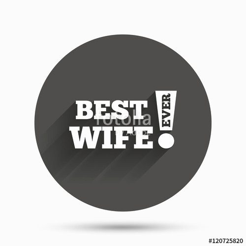 "Best Wife Ever Award Elegant ""best Wife Ever Sign Icon Award Symbol "" Imágenes De"