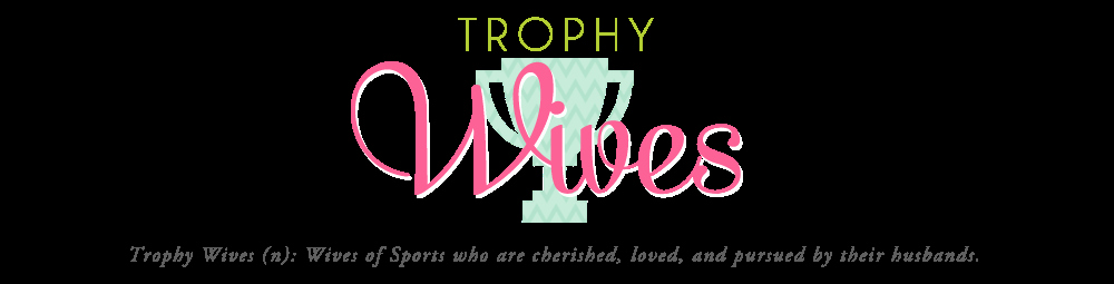 Best Wife Ever Trophy Awesome Trophy Wives the Best Quote Ever