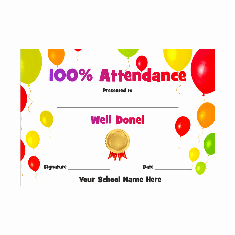 Certificate for Perfect attendance Lovely attendance Award Certificate Balloons
