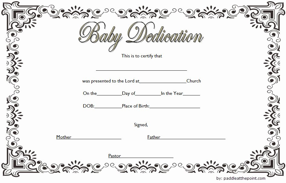 Child Dedication Certificate Editable Inspirational 7 Free Printable Baby Dedication Certificate Templates Free