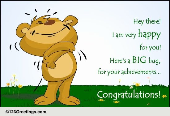 Congratulations Images for Achievement Best Of Big Hugs for the Achievements Free for Everyone Ecards