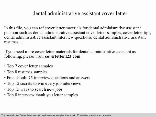 Cover Letter for Medical School Lovely Dental Administrative assistant Cover Letter