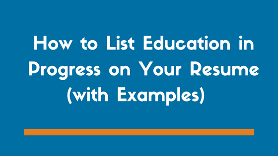 Degree In Progress On Resume Elegant Sample Resume with Degree In Progress How to List