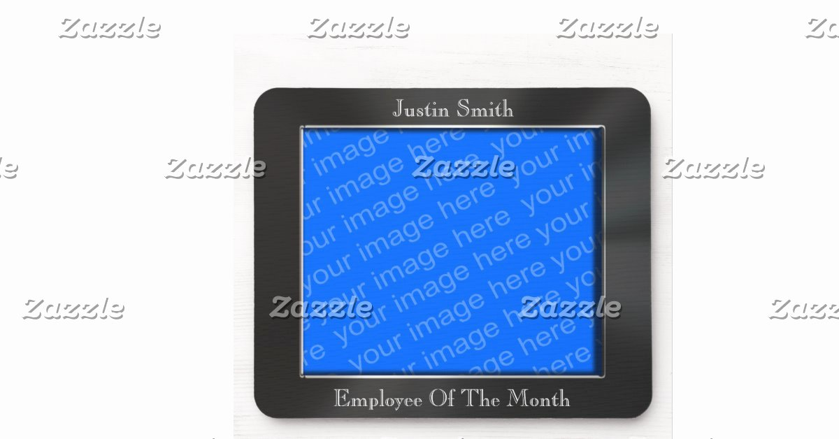 Employee Of the Month Picture Frame Awesome Employee the Month Frame Mousepad