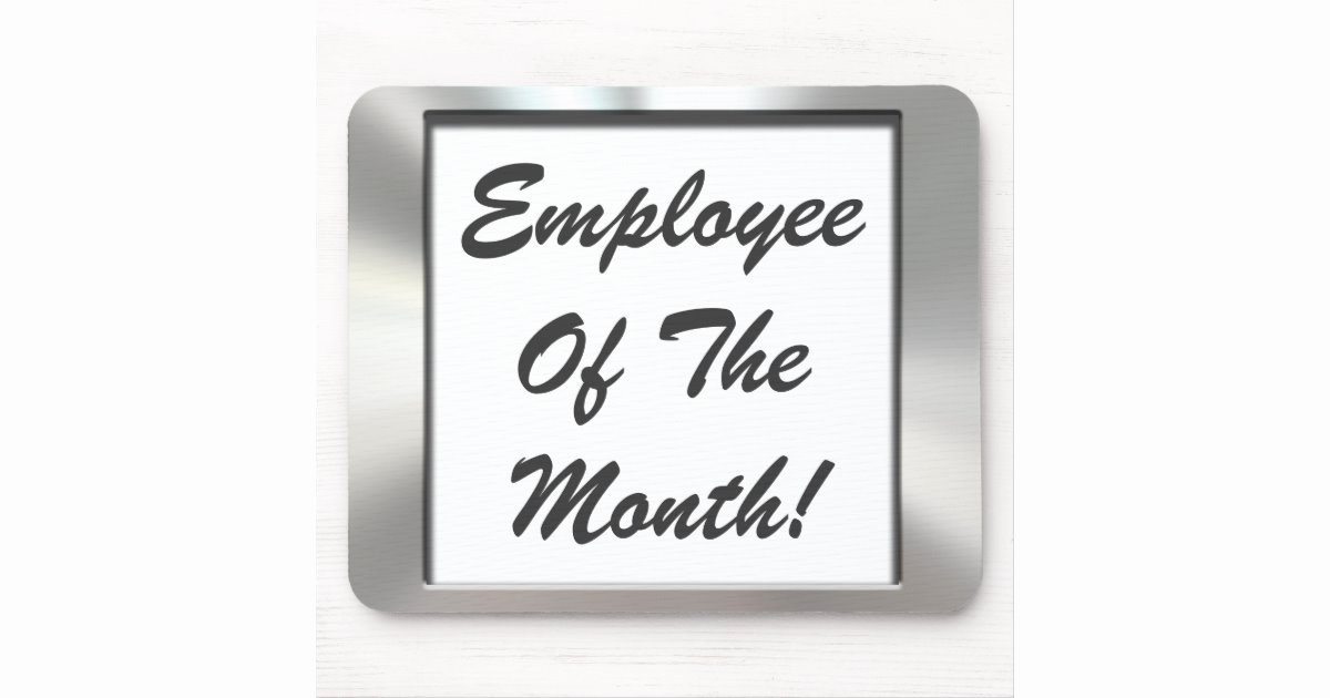 Employee Of the Month Picture Frame Inspirational Employee the Month Silver Frame Mousepad