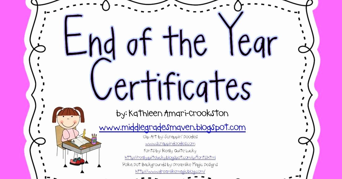 End Of the Year Certificates Lovely Middle Grades Maven End Of the Year Certificates