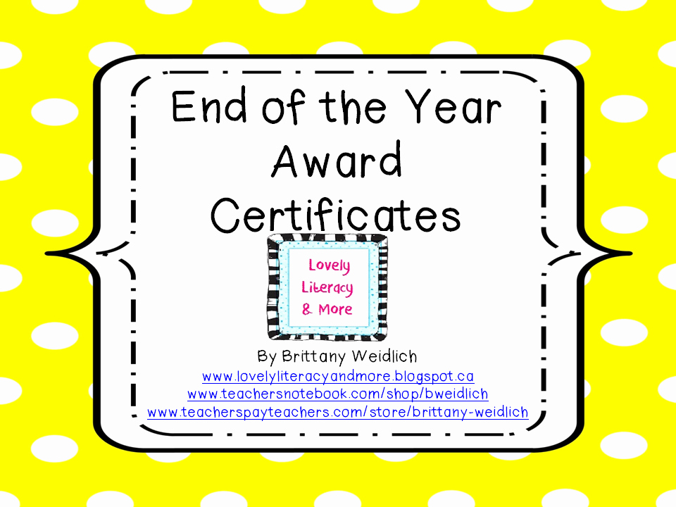 End Of Year Awards Certificates Lovely Lovely Literacy & More End Of the Year Awards Say What