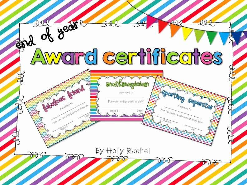 End Of Year Certificates Inspirational End Of Year Certificates by Hollyrachel