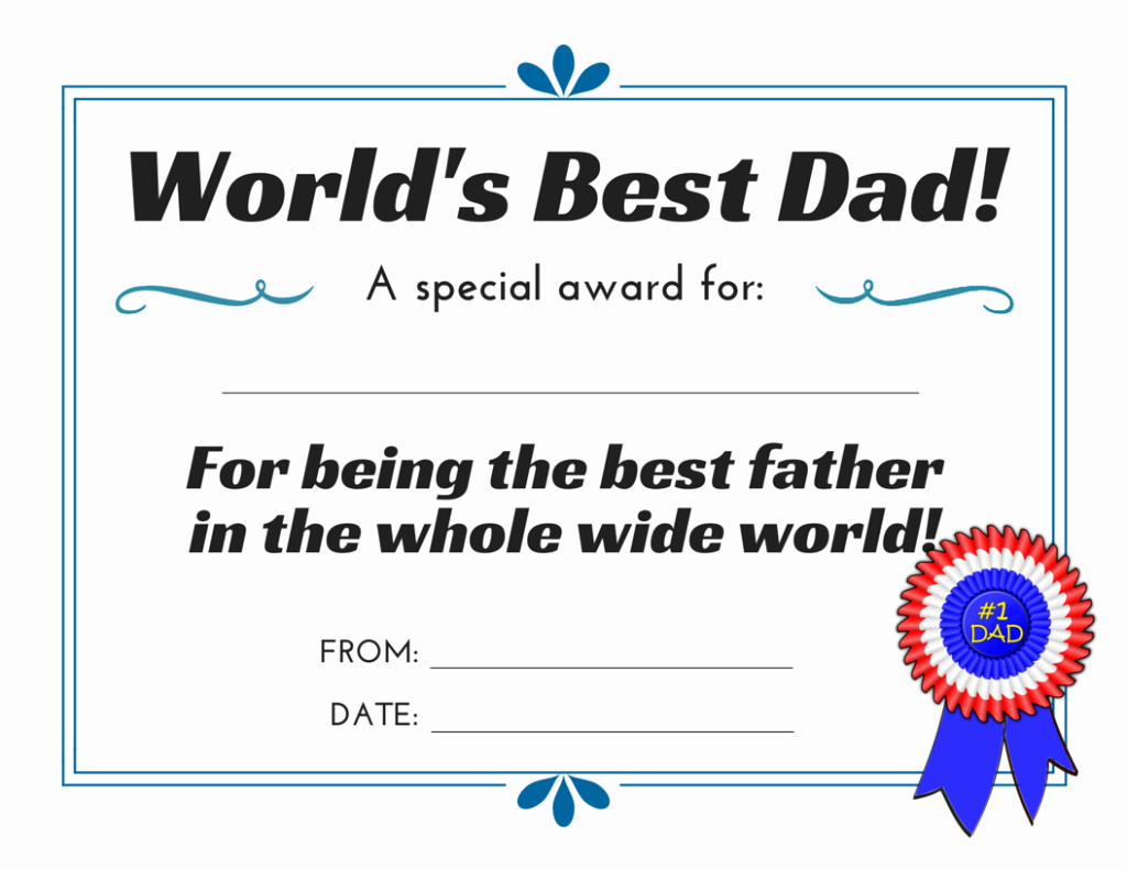 Father Of the Year Certificate Elegant World S Best Dad 3 Free Printable Certificates for Father
