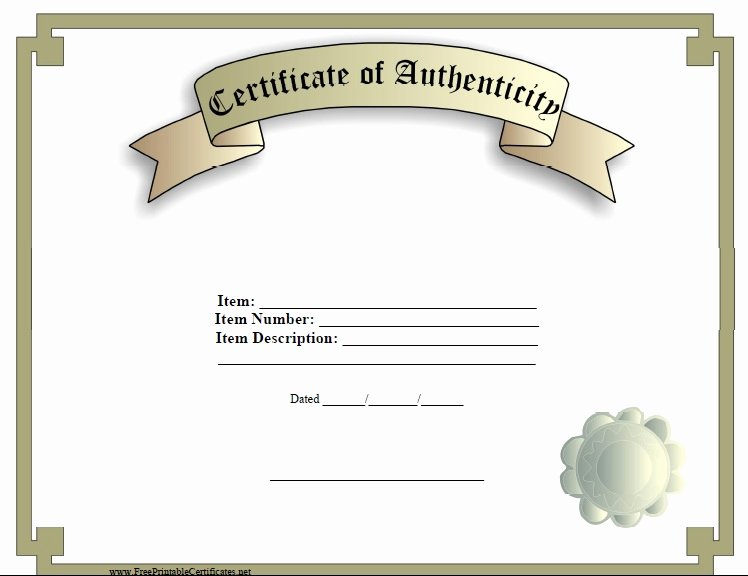 Free Certificate Of Authenticity Template Beautiful 7 Free Sample Authenticity Certificate Templates
