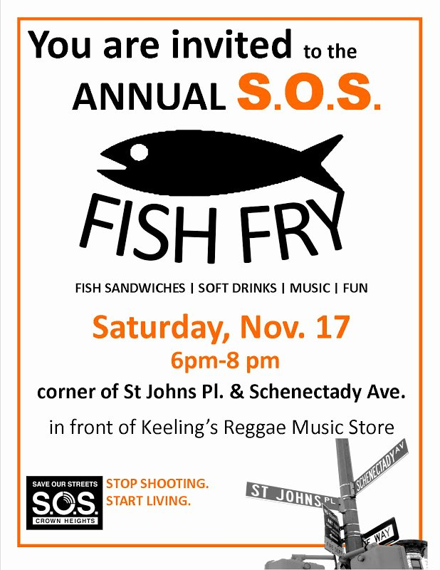 Free Fish Fry Flyer Template Unique S O S Crown Heights and S O S Bed Stuy S O S Fish Fry
