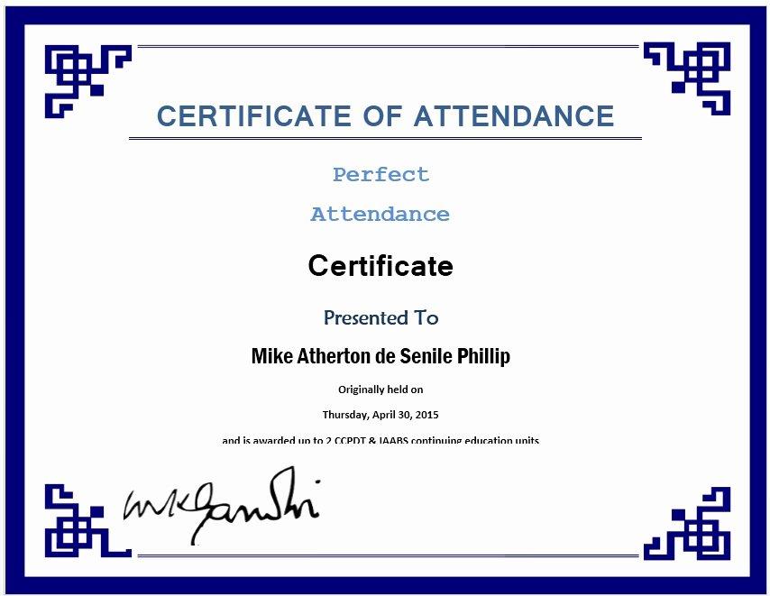 Free Perfect attendance Certificate Unique 13 Free Sample Perfect attendance Certificate Templates
