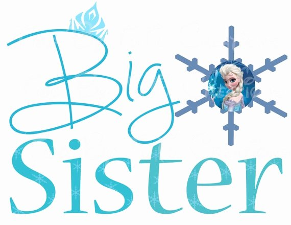 Free Printable Big Sister Certificate Awesome Frozen Anna Elsa Big Sister Printable Image for Iron