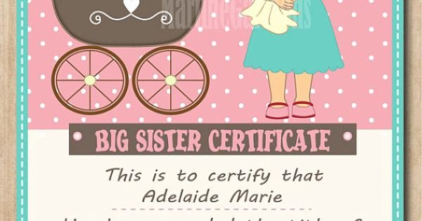 Free Printable Big Sister Certificate Beautiful Personalized Big Sister Certificate Digital Printable