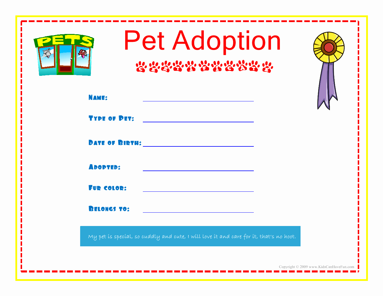 Free Printable Dog Birth Certificate Awesome Pet Adoption Certificate for the Kids to Fill Out About