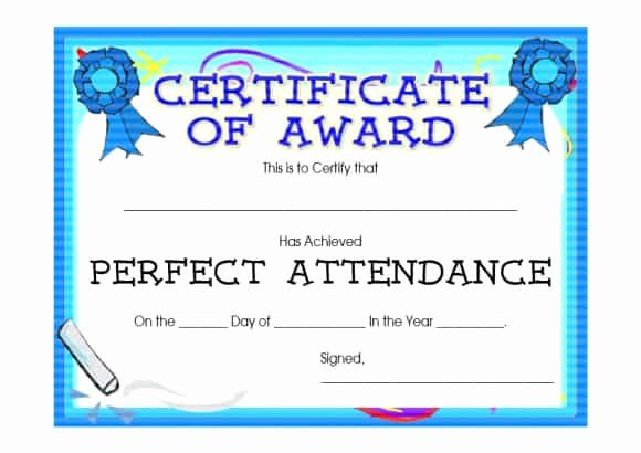 Free Printable Perfect attendance Award Certificates Beautiful 40 Printable Perfect attendance Award Templates & Ideas