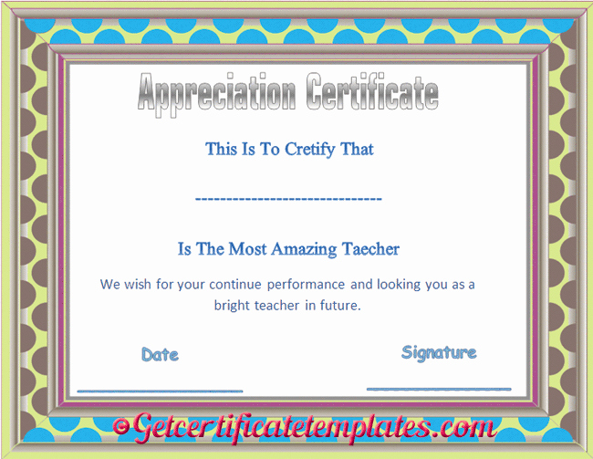 Free Teacher Appreciation Certificates Luxury Certificate Of Appreciation Template for Amazing Teacher
