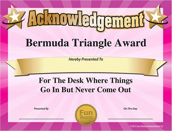 Fun Awards for Students Best Of Fun Certificate Bermuda Triangle Award for Lost Paperwork