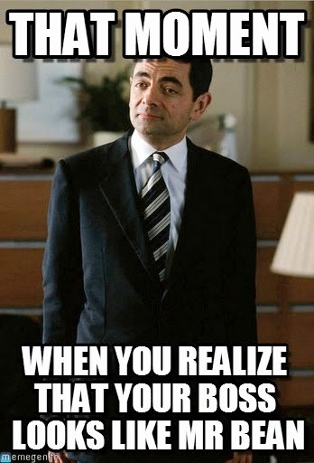 Funny Boss Day Pictures Fresh 40 Super Crazy Mr Bean Memes that Will Make You Roll