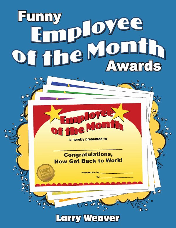 Funny Employee Of the Month Certificate Elegant Funny Employee Of the Month Awards