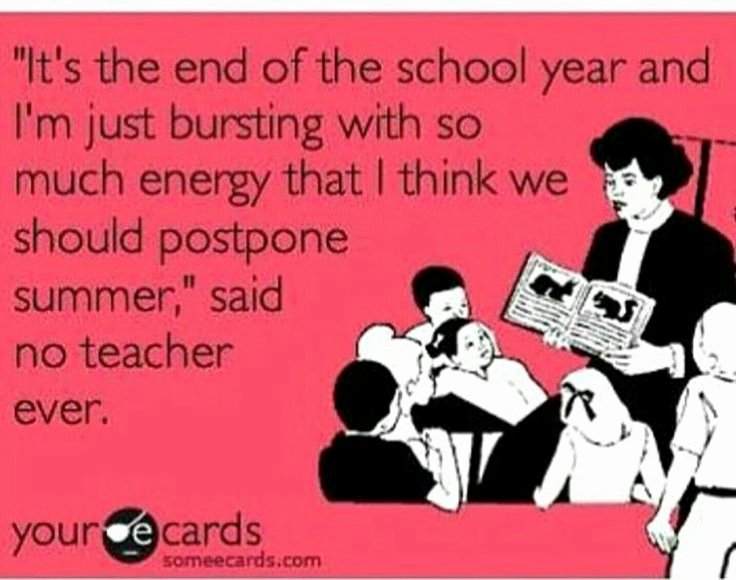 Funny End Of School Year Pictures Lovely 17 Best Images About Teacher Quotes On Pinterest