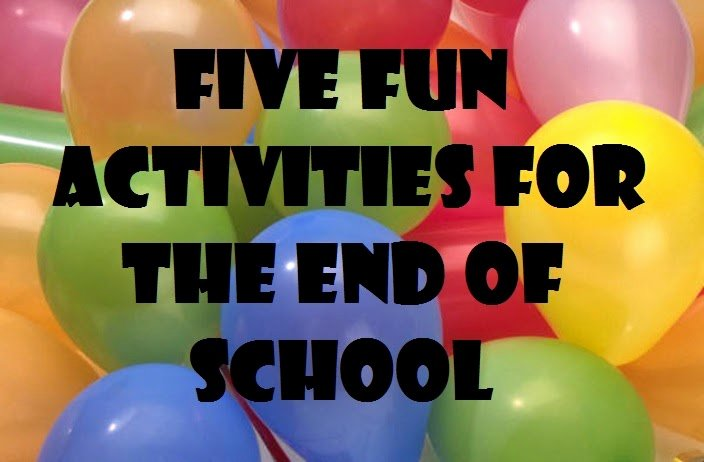 Funny End Of School Year Pictures New E Less Headache Five Fun Activities for the End Of School