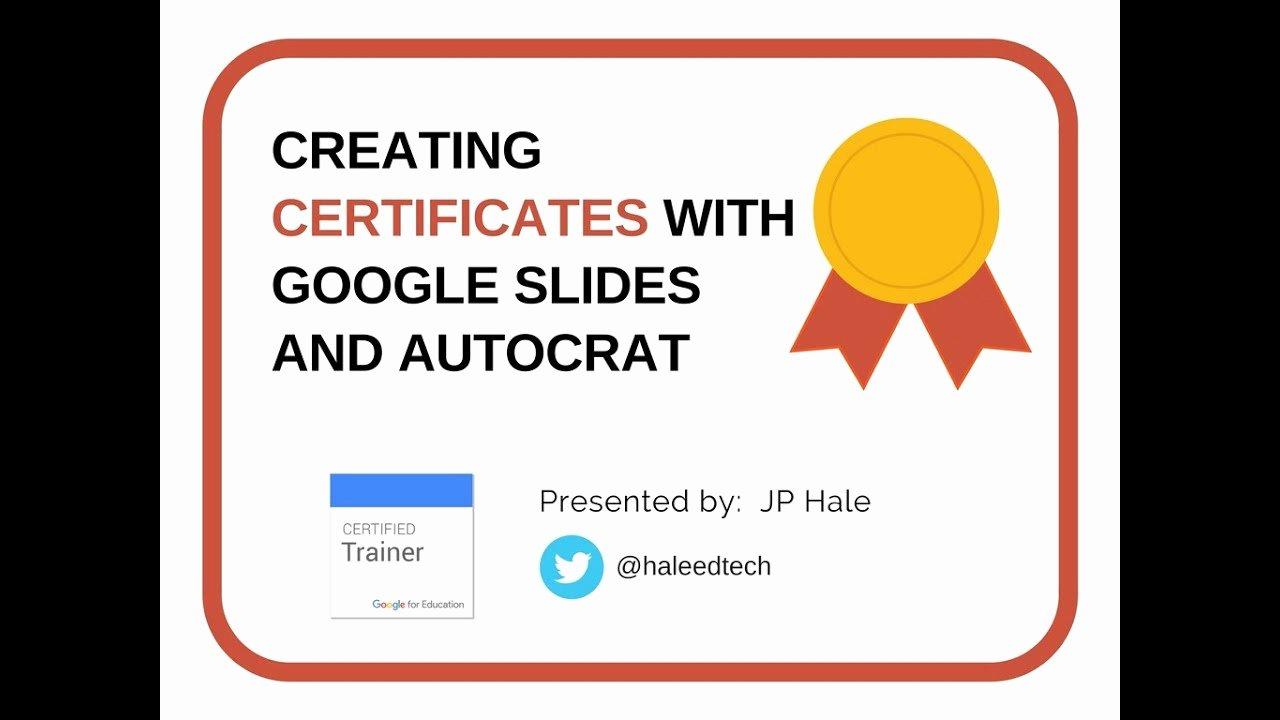 Google Slides Certificate Template Elegant Creating Certificates with Google Slides and Autocrat
