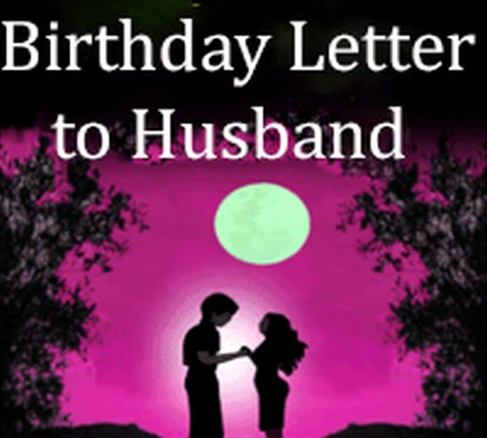 Happy Birthday to My Husband Letter Elegant Birthday Letter to Husband Free Letters