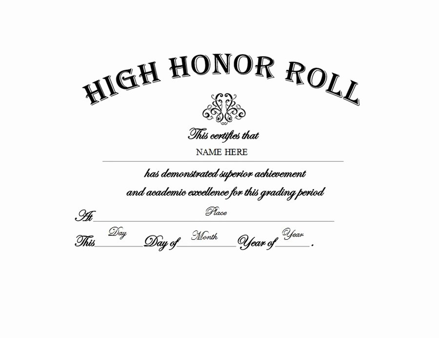 Honor Roll Certificates to Print for Free Unique High Honor Roll Free Templates Clip Art & Wording