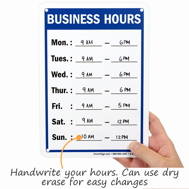 Hours Of Operation Template Microsoft Word Beautiful Business Hours Mon to Sun Sign Write On Sku S 9263