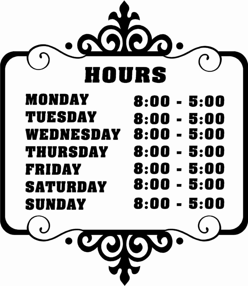 Hours Of Operation Template Word Inspirational Custom Store Business Hours Sticker Vinyl Decal Sign