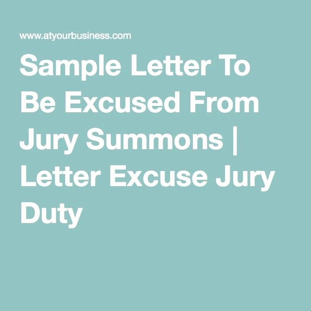 Jury Duty Letter Of Excuse From Employer Sample Elegant Sample Letter to Be Excused From Jury Summons