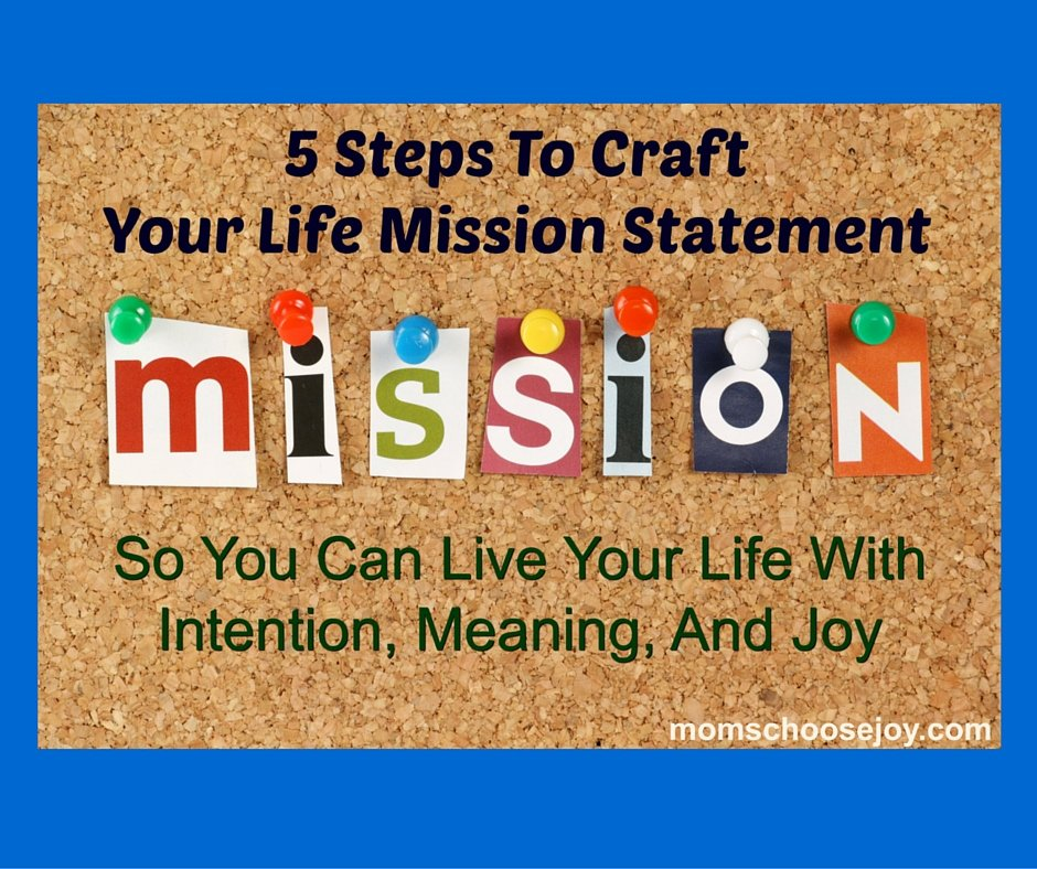 Life Time Mission Statement Fresh 5 Steps to Craft Your Life Mission Statement