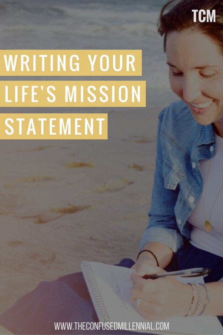 Lifetime Mission Statement Fresh Writing Your Life S Mission Statement the Confused