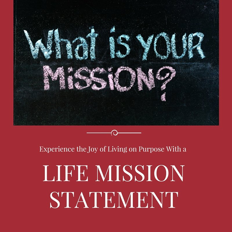 Lifetimes Mission Statement Elegant Experience the Joy Of Living On Purpose with A Life
