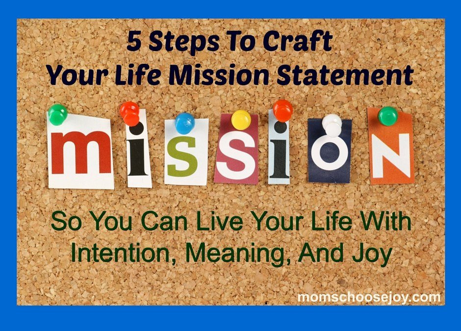 Lifetimes Mission Statement Unique 5 Steps to Craft Your Life Mission Statement