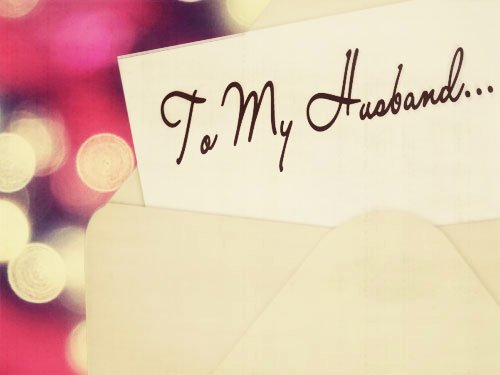 Love Letter to My Husband On His Birthday Lovely Letter to My Husband Archives Unveiled Wife