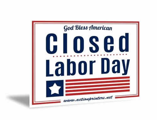 Memorial Day Closed Sign Template Awesome 2013 Closed Memorial Day Sign – Action Printers