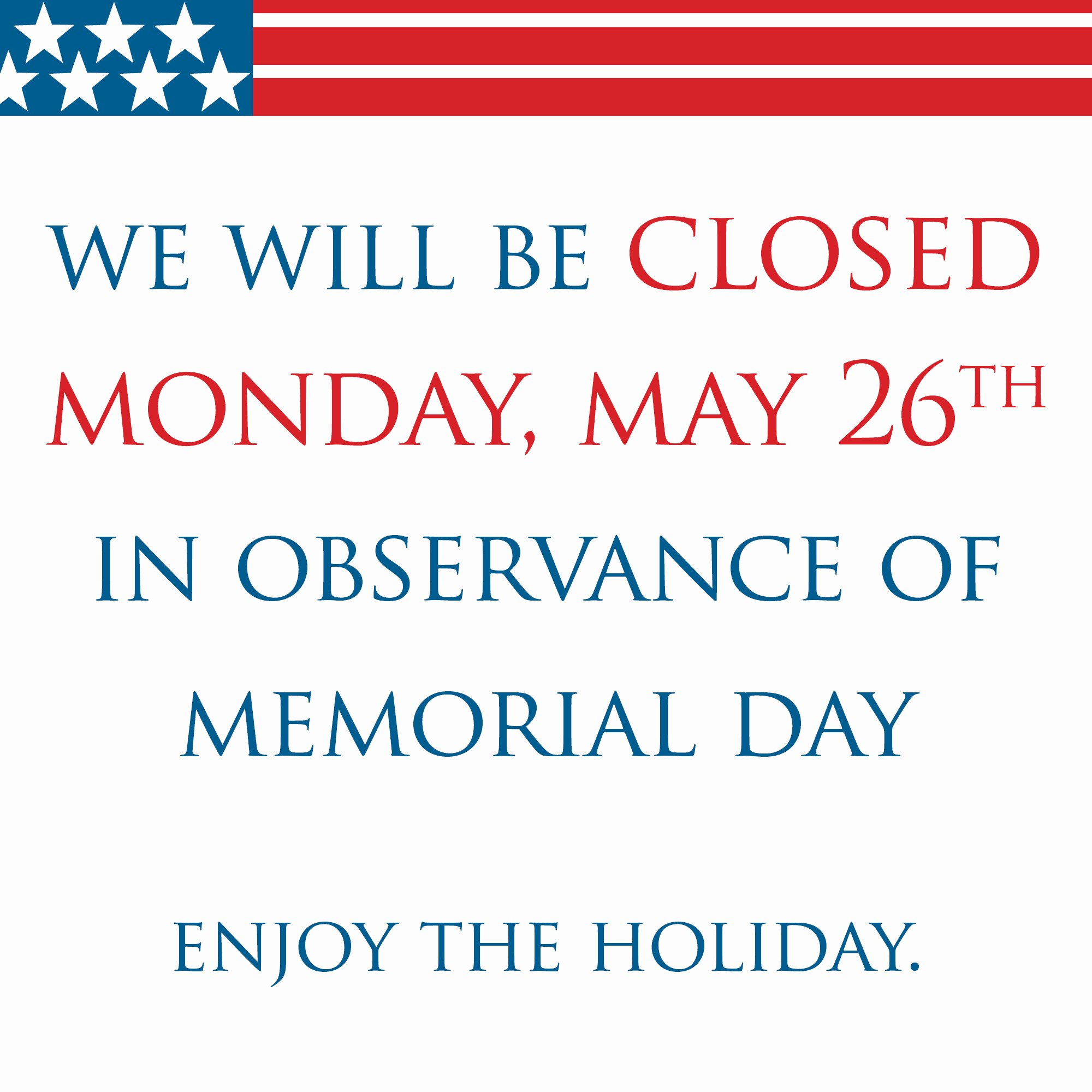 Memorial Day Closed Sign Template Elegant Closed Memorial Day Sign Printable – Free Download